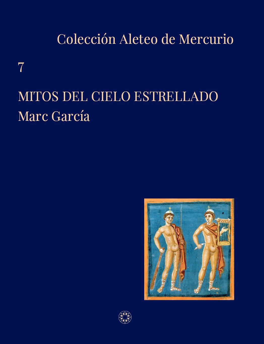 Novedad: Mitos del cielo estrellado, de Marc García